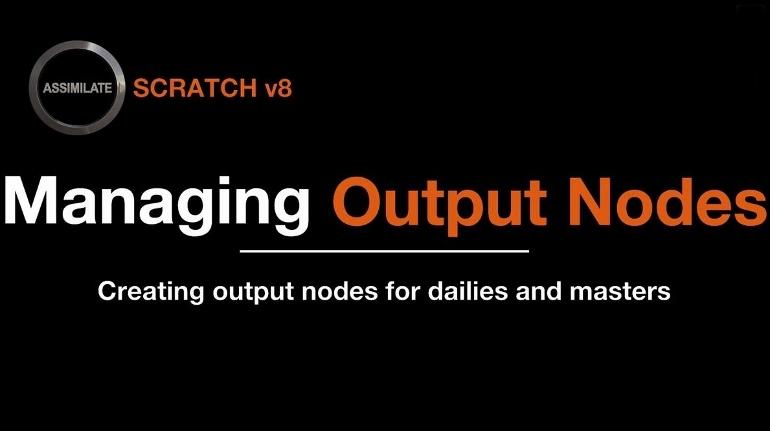 TUTORIAL MANAGING OUTPUT NODES SCRATCH 8